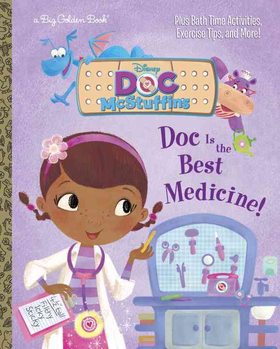 Doc Is the Best Medicine! By Posner-Sanchez, Andrea/ Wall, Mike (ILT)